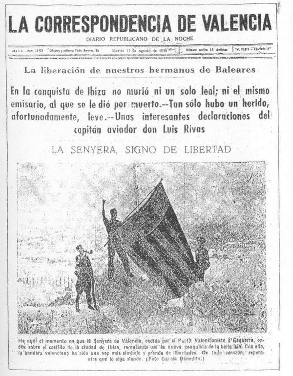 Las tropas republicanas entraron izaron una senyera valenciana (???) como símbolo de liberación de la isla.